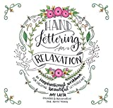 An Inspirational Workbook for Creating Beautiful Lettered Art